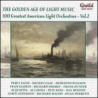 The Golden Age of Light Music: 100 Greatest American Light Orchestras, Vol. 2 - The Pittsburgh Strings