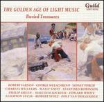 The Golden Age of Light Music: Buried Treasures