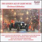The Golden Age of Light Music: Christmas Celebration