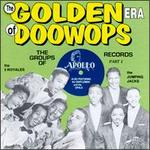 The Golden Era of Doo-Wops: The Groups of Apollo Records, Pt. 1