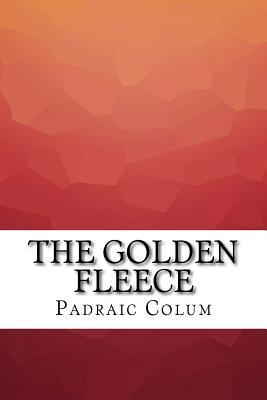 The Golden Fleece - Colum, Padraic