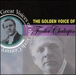 The Golden Voice of Feodor Chaliapin