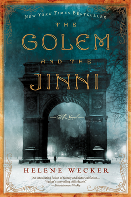 The Golem and the Jinni - Wecker, Helene