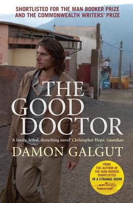 The Good Doctor - Galgut, Damon