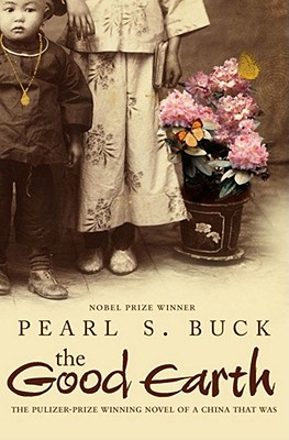 The Good Earth - Buck, Pearl S.