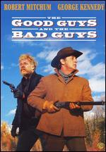 The Good Guys and the Bad Guys - Burt Kennedy