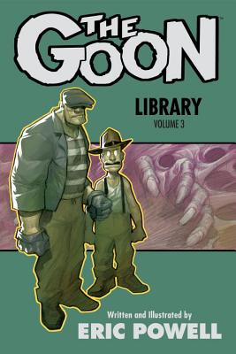 The Goon Library Volume 3 - Powell, Eric