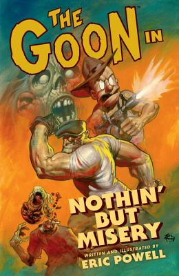 The Goon: Volume 1: Nothin' But Misery (2nd Edition) - Powell, Eric