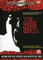 The Gore Gore Girls - Herschell Gordon Lewis