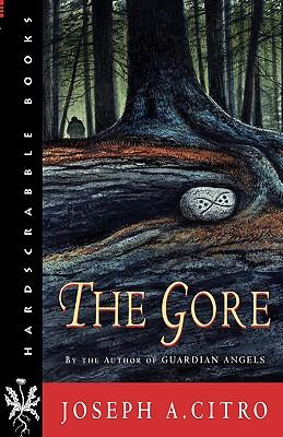 The Gore - Citro, Joseph A