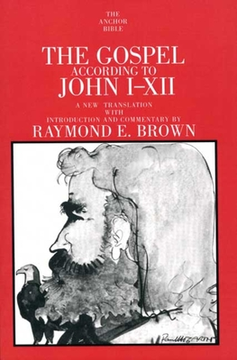 The Gospel According to John I-XII - Brown, Raymond E (Translated by)