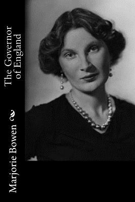 The Governor of England - Bowen, Marjorie