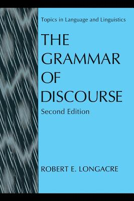 The Grammar of Discourse - Longacre, Robert E