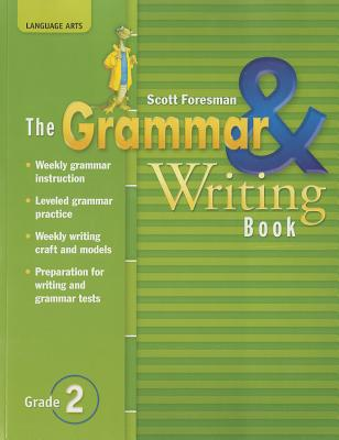 The Grammar & Writing Book, Grade 2 book by Pearson Scott Foresman