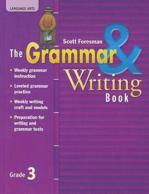 The Grammar & Writing Book, Grade 3 - Pearson Scott Foresman (Creator)