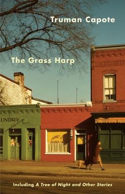 The Grass Harp - Capote, Truman