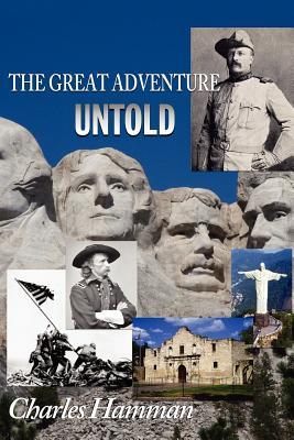 The Great Adventure Untold - Hamman, Charles