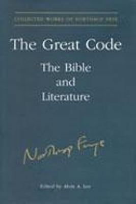 The Great Code: The Bible and Literature - Lee, Alvin A (Editor)