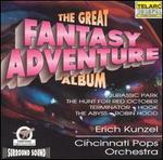 The Great Fantasy Adventure Album - Erich Kunzel / Cincinnati Pops Orchestra