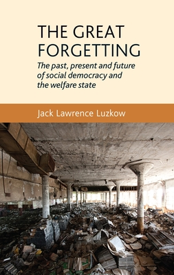 The Great Forgetting - Luzkow, Jack