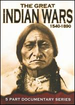 The Great Indian Wars 1540-1890 -