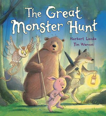 The Great Monster Hunt - Landa, Norbert, and Warnes, Tim (Photographer)