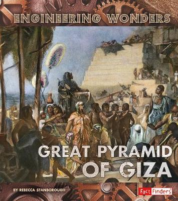 The Great Pyramid of Giza - Stanborough, Rebecca