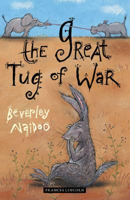 The Great Tug of War: And Other Stories - Naidoo, Beverley