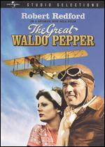 The Great Waldo Pepper - George Roy Hill