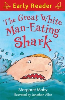 The Great White Man-Eating Shark - Mahy, Margaret