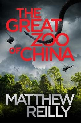 The Great Zoo of China - Reilly, Matthew, and To Be Confirmed