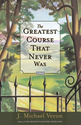 The Greatest Course That Never Was - Veron, J Michael