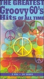 The Greatest Groovy 60's Hits of All Time