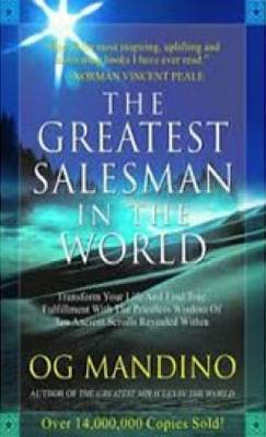 The Greatest Salesman in the World - Mandino, Og