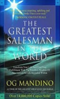 The Greatest Salesman in the World - Mandino, Og