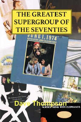 The Greatest Supergroup of the Seventies - Thompson, Dave