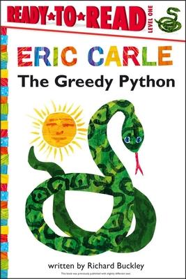 The Greedy Python - Buckley, Richard, MD