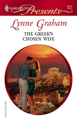 The Greek's Chosen Wife - Graham, Lynne