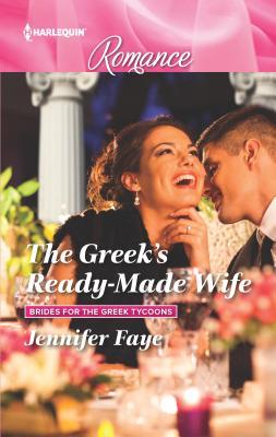 The Greek's Ready-Made Wife - Faye, Jennifer