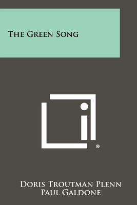 The Green Song - Plenn, Doris Troutman