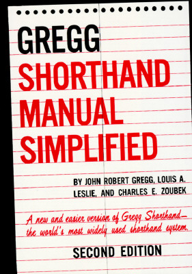 The Gregg Shorthand Manual Simplified - Gregg, John R