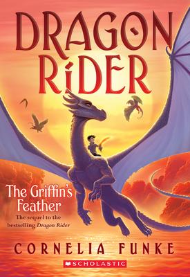 The Griffin's Feather (Dragon Rider #2), 2 - Funke, Cornelia