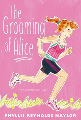 The Grooming of Alice - Naylor, Phyllis Reynolds