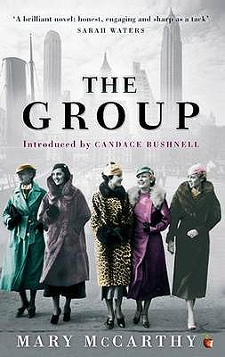 The Group - McCarthy, Mary, and Bushnell, Candace (Introduction by)