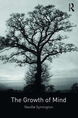 The Growth of Mind - Symington, Neville