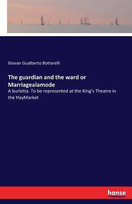 The Guardian and the Ward or Marriagealamode - Gualberto Bottarelli, Giovan