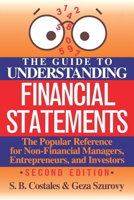 The Guide to Understanding Financial Statements - Costales, S B