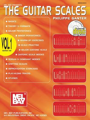 The Guitar Scales: Volume 1 - Ganter, Philippe