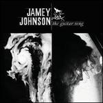 The Guitar Song - Jamey Johnson