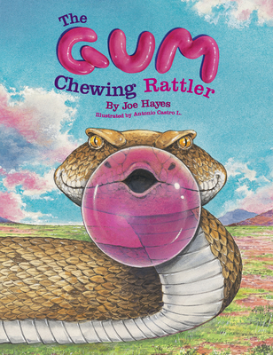The Gum-Chewing Rattler - Hayes, Joe